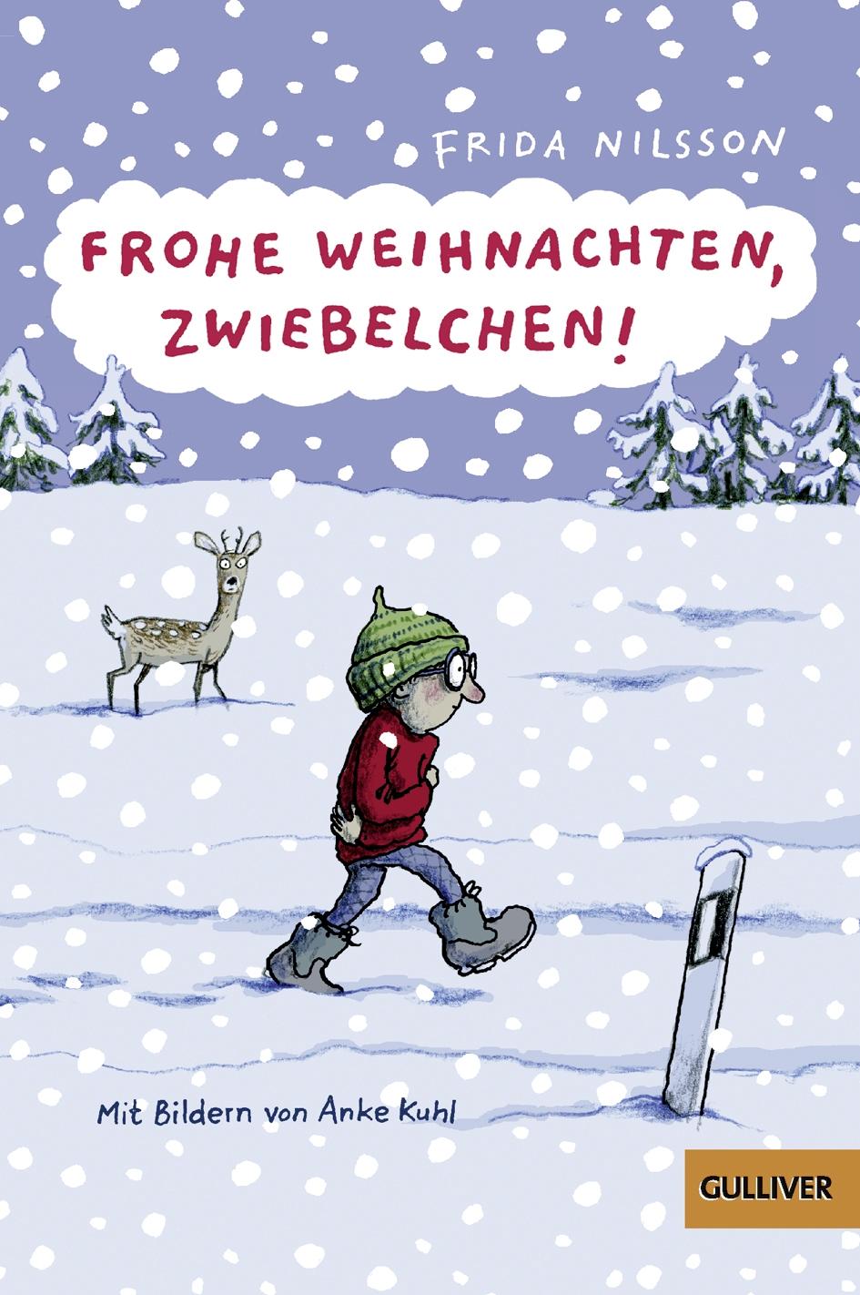 Frohe Weihnachten, Zwiebelchen! - Mit Bildern von Anke Kuhl - Frida ...