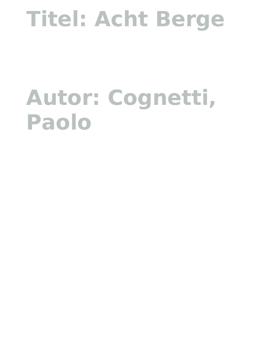 Acht Berge, Paolo Cognetti