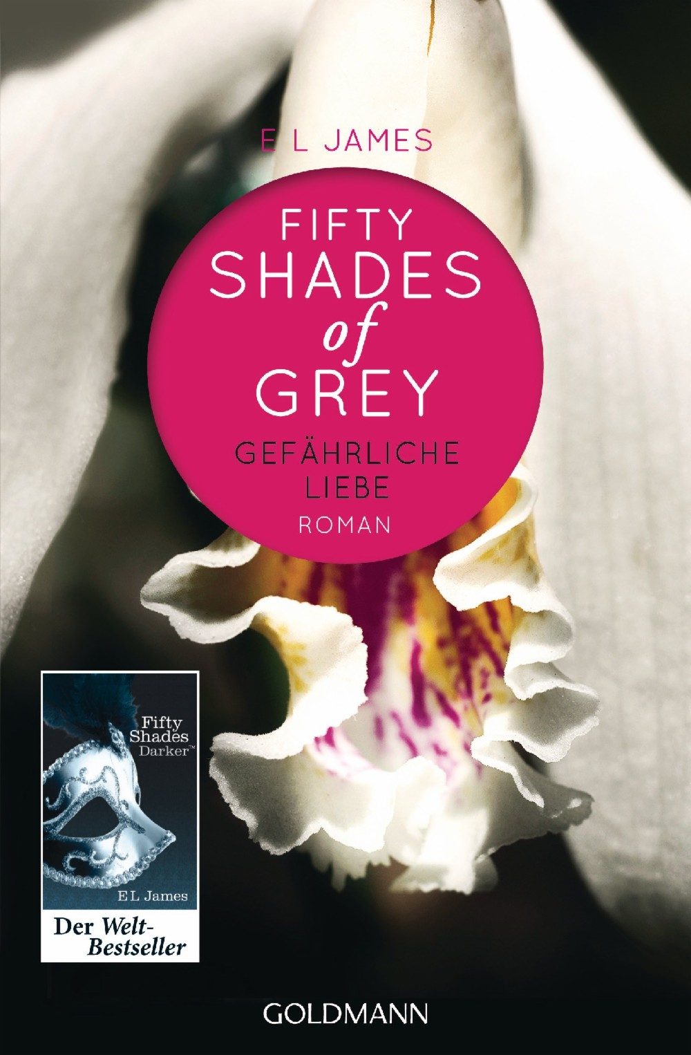 https://www.randomhouse.de/Paperback/Fifty-Shades-of-Grey-Gefaehrliche-Liebe/E-L-James/Goldmann-TB/e420950.rhd