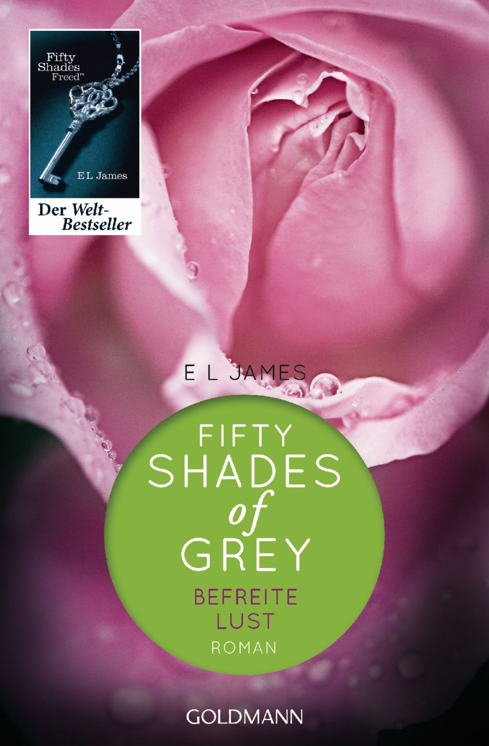https://www.randomhouse.de/Paperback/Fifty-Shades-of-Grey-Befreite-Lust/E-L-James/Goldmann-TB/e420951.rhd