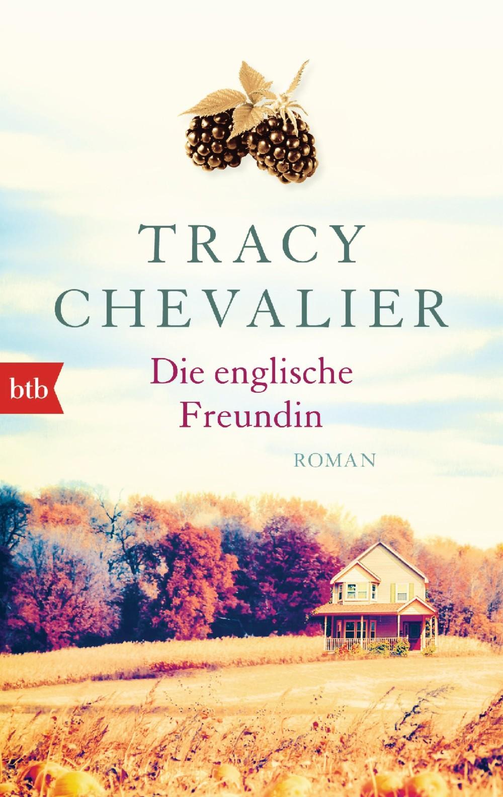 Tracy Chevalier, Die englische Freundin