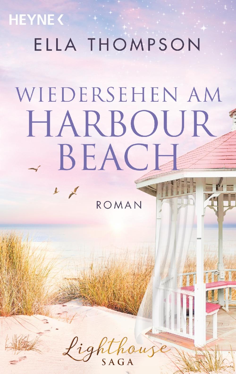 Ella Thompson - Lighthouse Saga Bd. 03 - Wiedersehen am Harbor Beach - Heyne > Link führt zu Werbezwecken zur Verlagsseite - Bild ist der Verlagsseite entliehen <