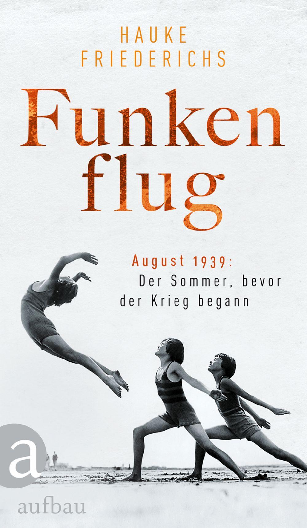 Geschenketipp Hauke Friederichs - Funkenflug Der Bestseller