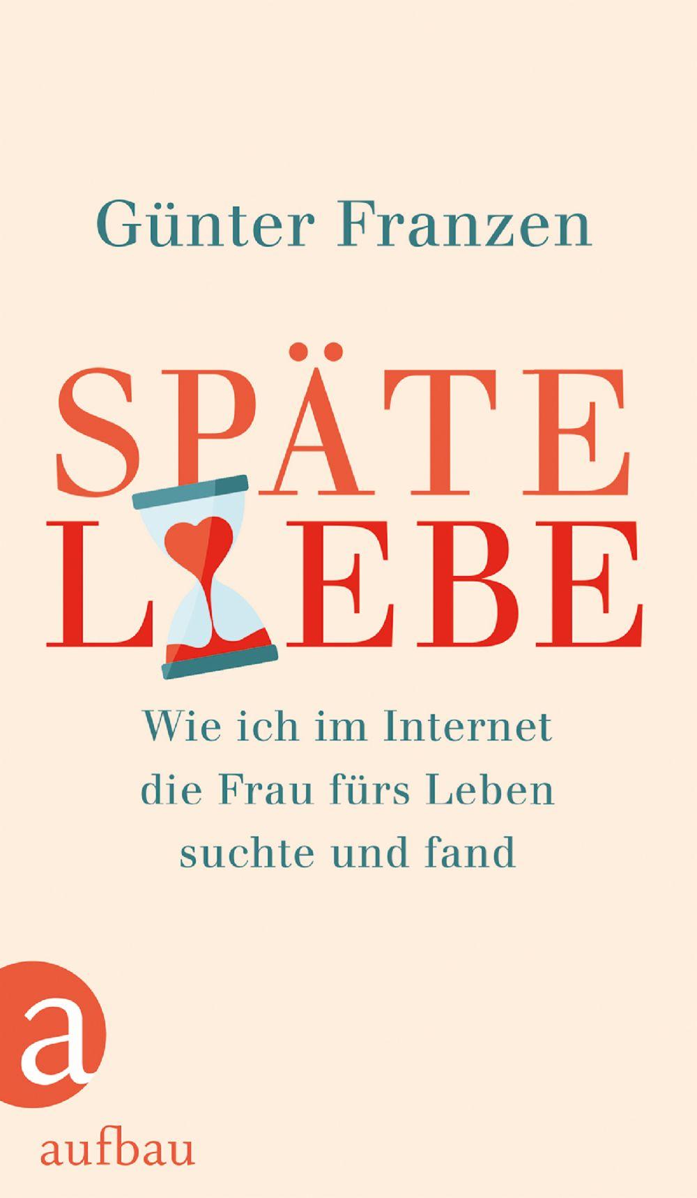 Geschenketipp Sachbuch Günter Franzen über Späte Liebe