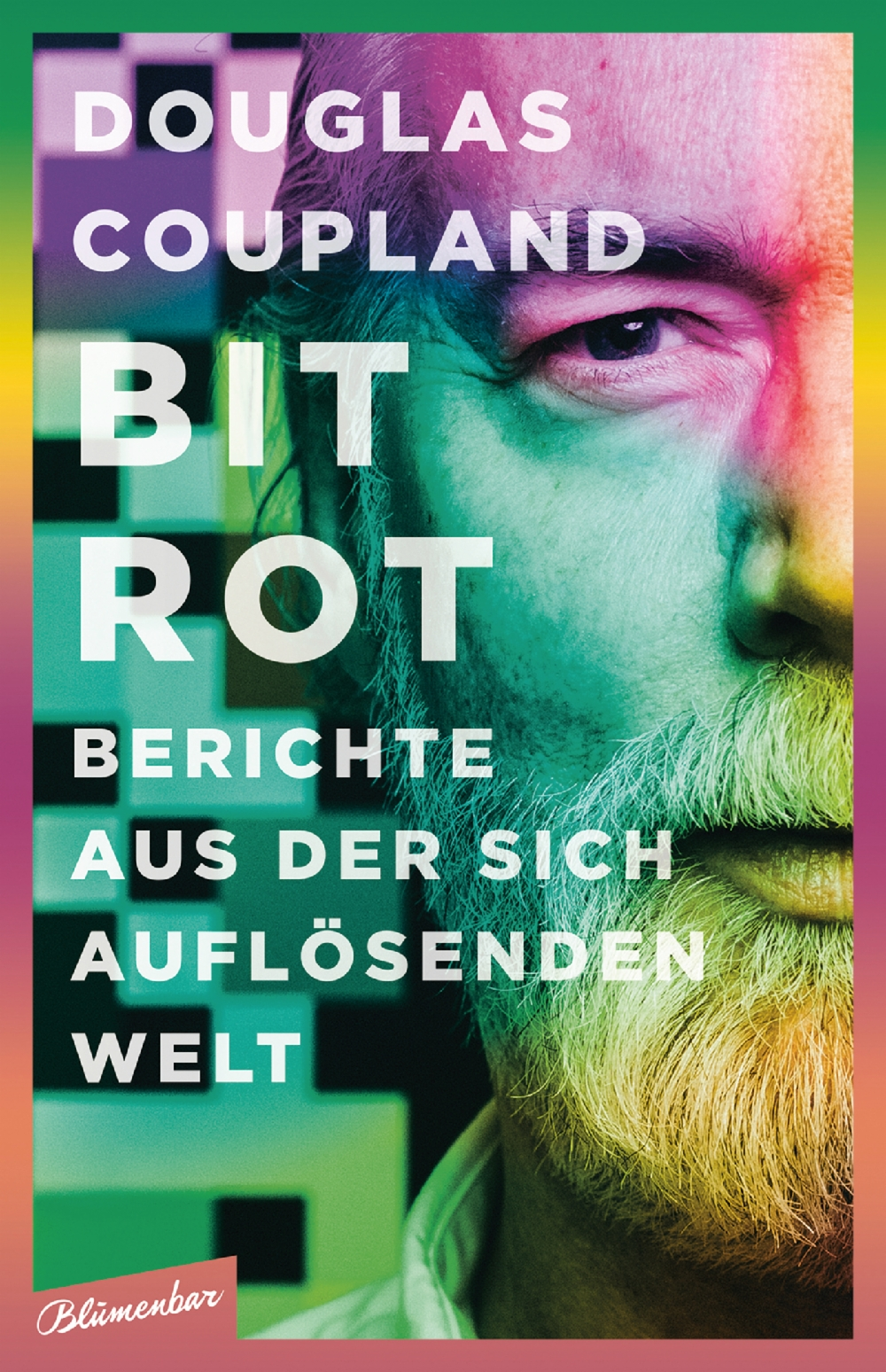 Geschenketipp Sachbuch - Bit Rot - Douglas Coupland