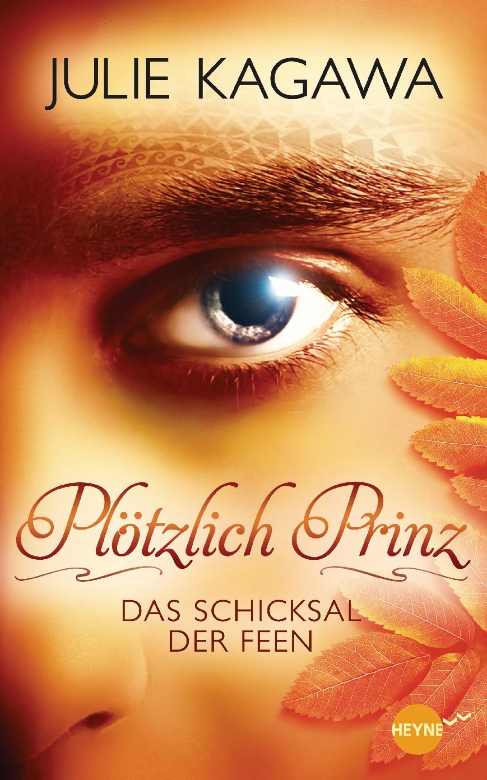 http://www.randomhouse.de/Buch/Ploetzlich-Prinz-Das-Schicksal-der-Feen-Roman/Julie-Kagawa/e428208.rhd