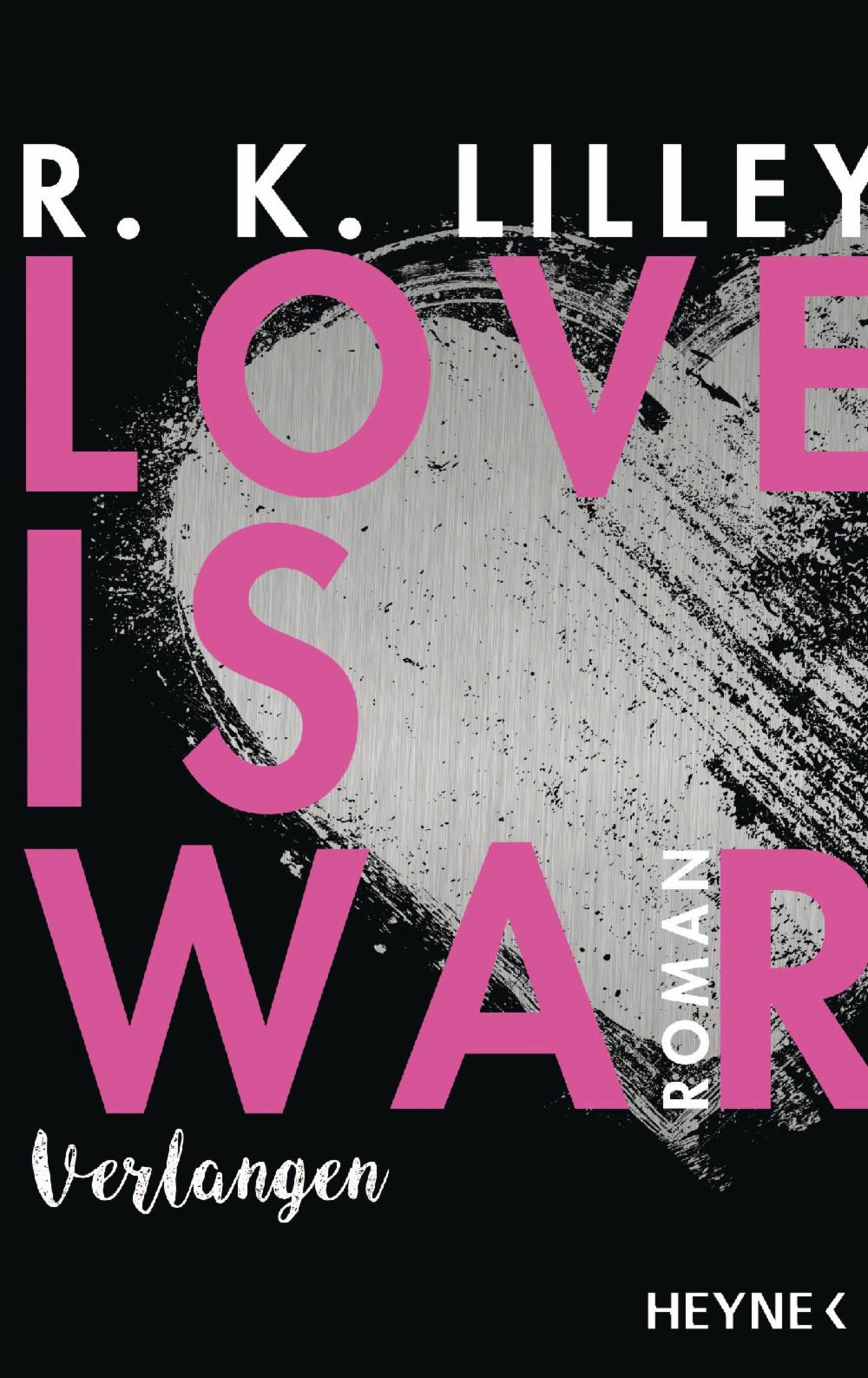 Love is War - Verlangen
