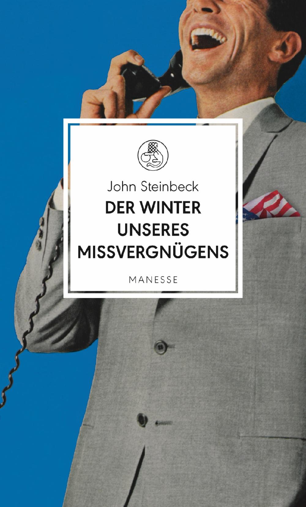 John Steinbeck - Der Sommer unseres Missvergnügens