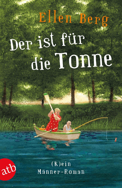 Geschenk Weihnachten Tipp Humor Buch - Ellen Berg - Der ist für die Tonne
